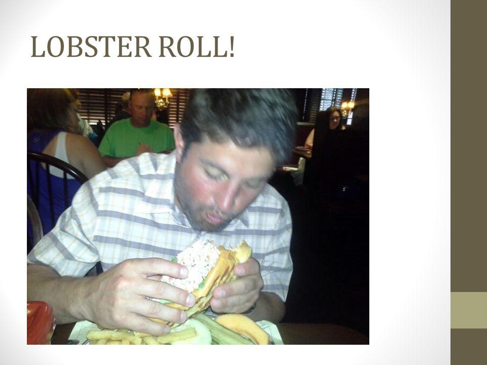 LOBSTER ROLL!