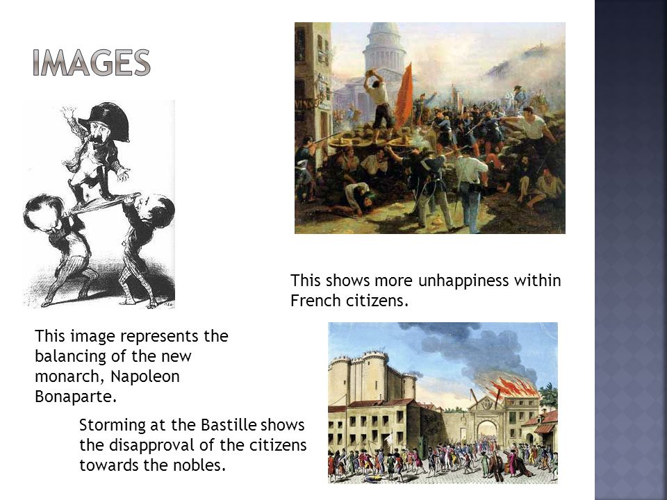 Storming at the Bastille shows the disapproval of the citizens towards the nobles.