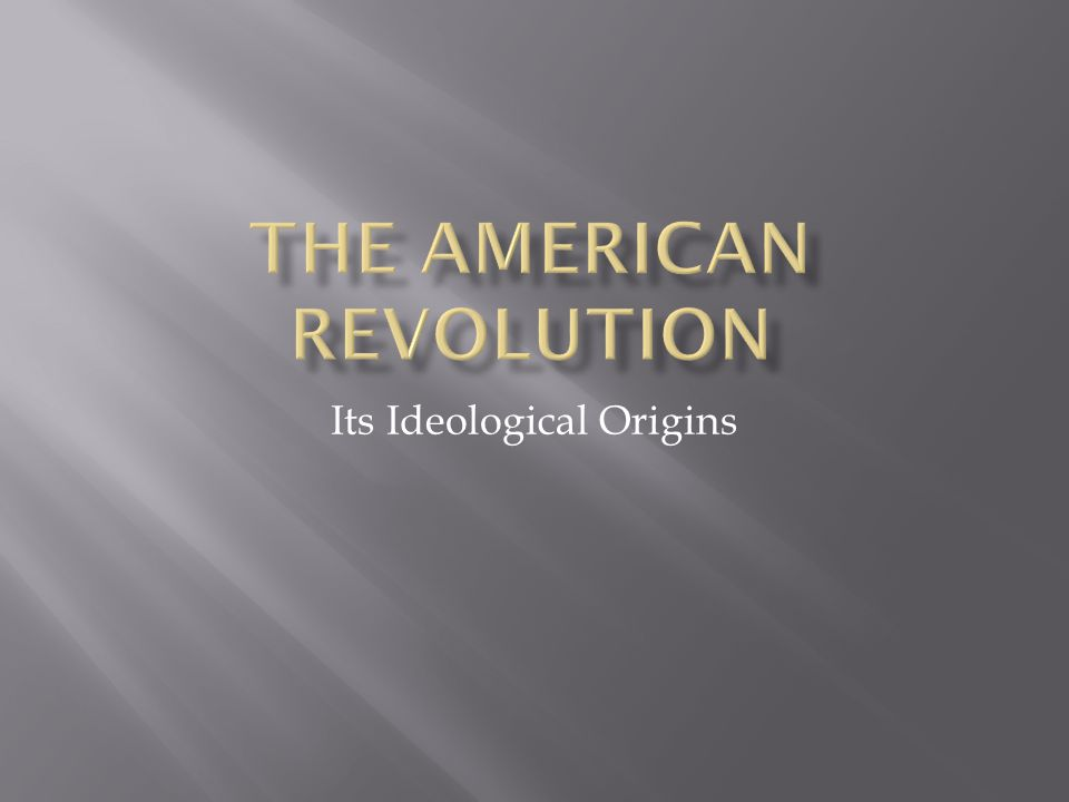 Its Ideological Origins