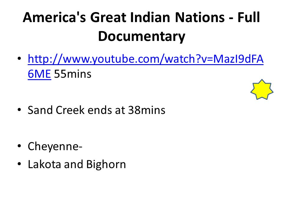 America's Great Indian Nations - Full Documentary http://www.youtube.com/watch?v=MazI9dFA 6ME 55mins http://www.youtube.com/watch?v=MazI9dFA 6ME Sand
