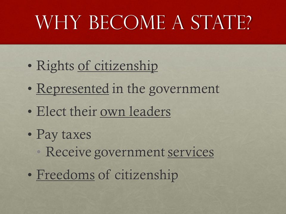 Why Become a state.