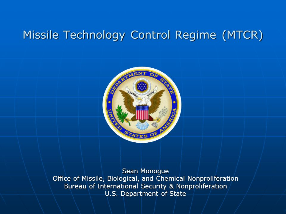 Missile Technology Control Regime (MTCR ) Objective: To combat missile proliferation, in particular by controlling the transfer of equipment and technology that could contribute to missiles capable of delivering weapons of mass destruction (WMD).
