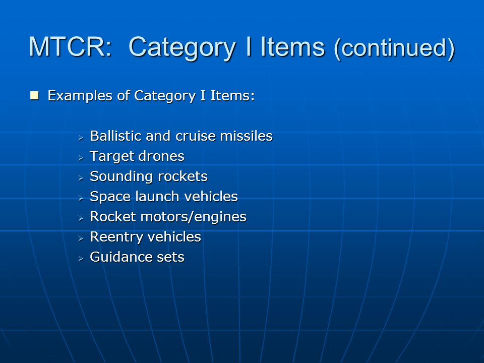 MTCR: SLVs and Ballistic Missiles MTCR controls do not distinguish between ballistic missiles and space launch vehicles (SLVs).