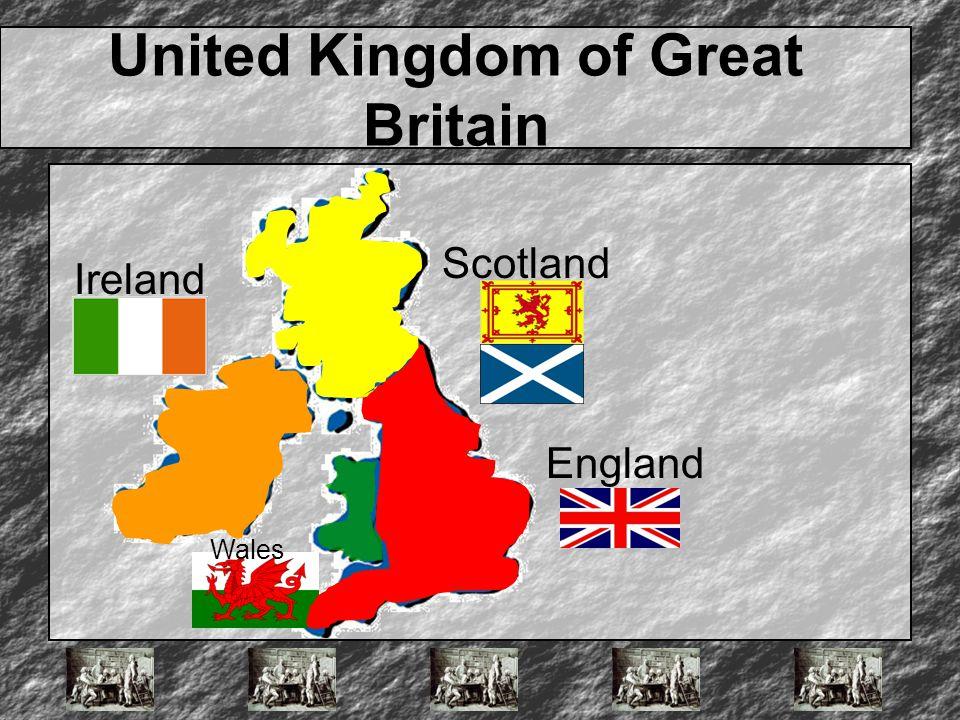 United Kingdom of Great Britain England Ireland Scotland Wales