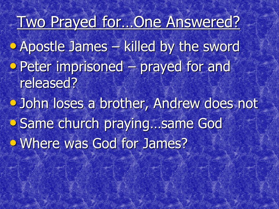 Two Prayed for…One Answered.