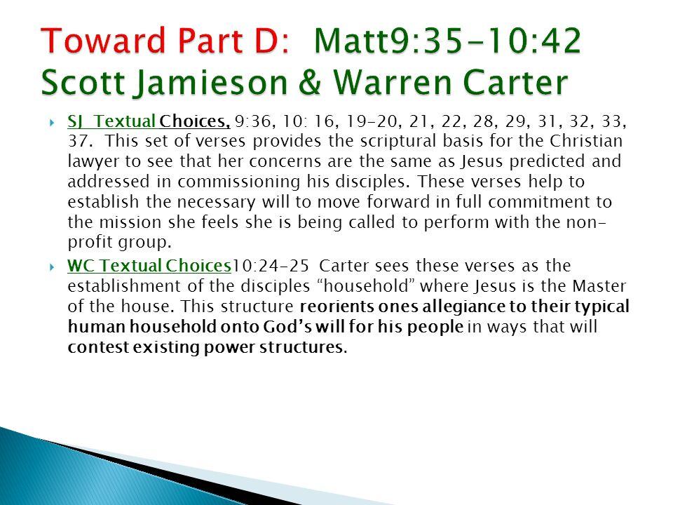  SJ Textual Choices, 9:36, 10: 16, 19-20, 21, 22, 28, 29, 31, 32, 33, 37.