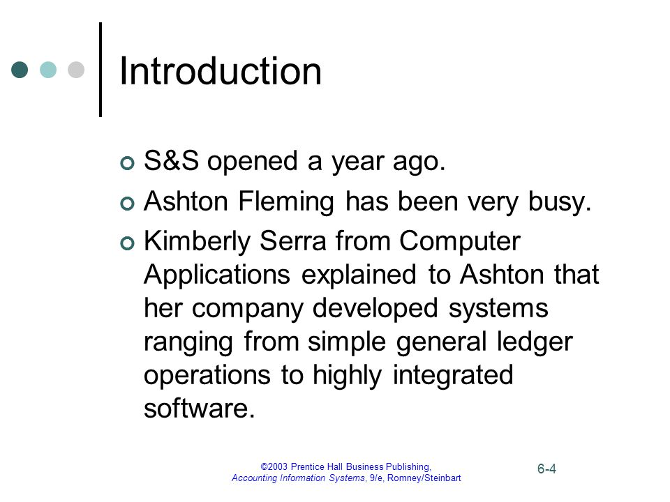©2003 Prentice Hall Business Publishing, Accounting Information Systems, 9/e, Romney/Steinbart 6-35 What are Computer System Flowcharts.