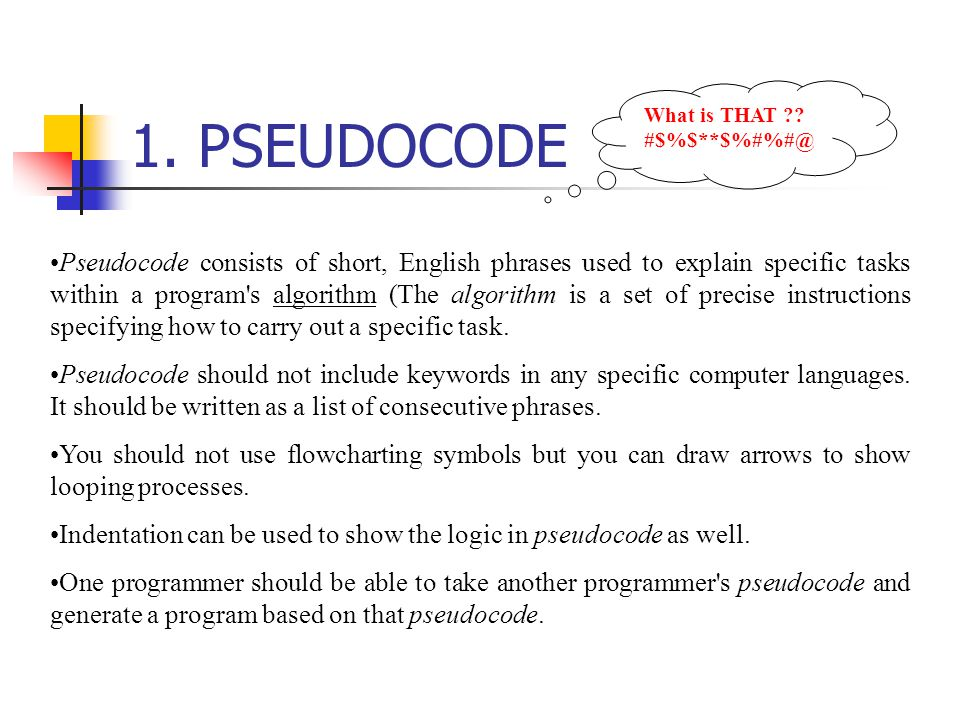 1.PSEUDOCODE What is THAT ?.