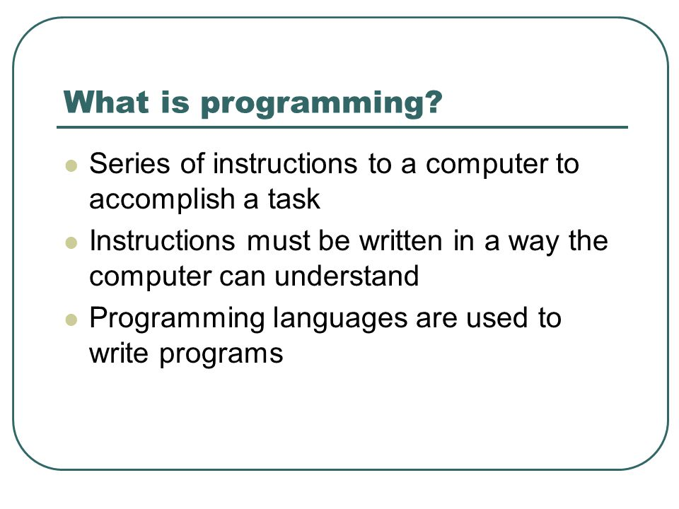 Commands/Syntax Programming languages are truly languages.