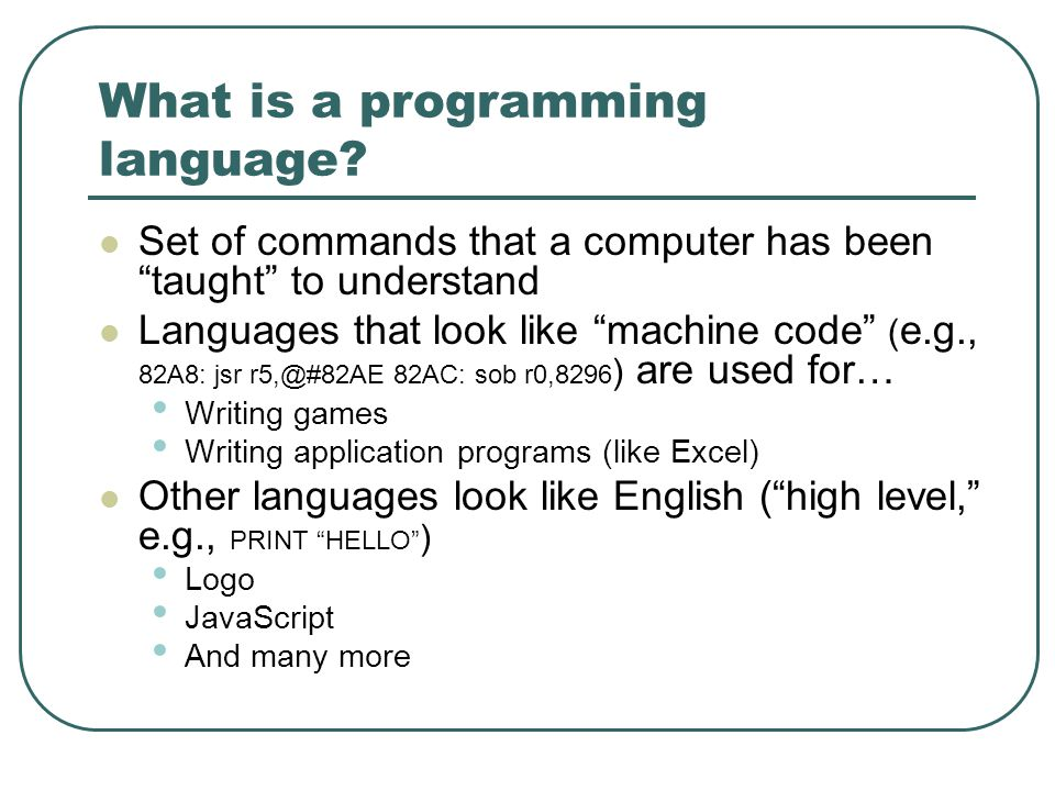 What is a programming language.