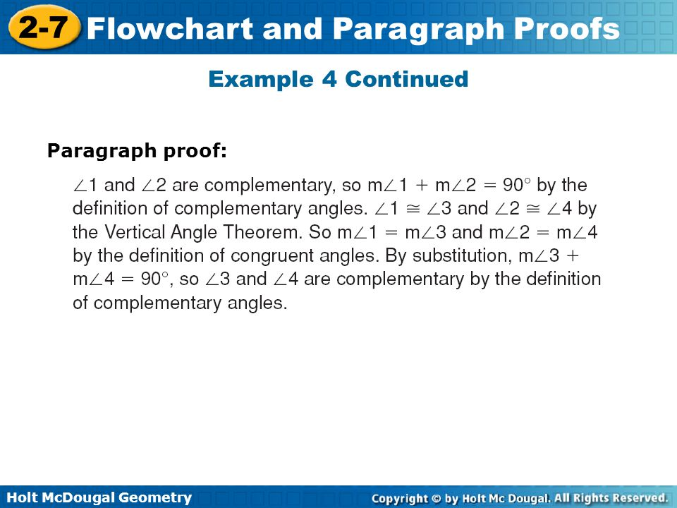 Holt McDougal Geometry 2-7 Flowchart and Paragraph Proofs Example 4 Continued Paragraph proof: