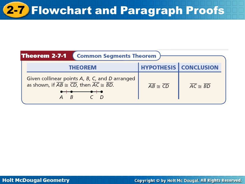 Holt McDougal Geometry 2-7 Flowchart and Paragraph Proofs