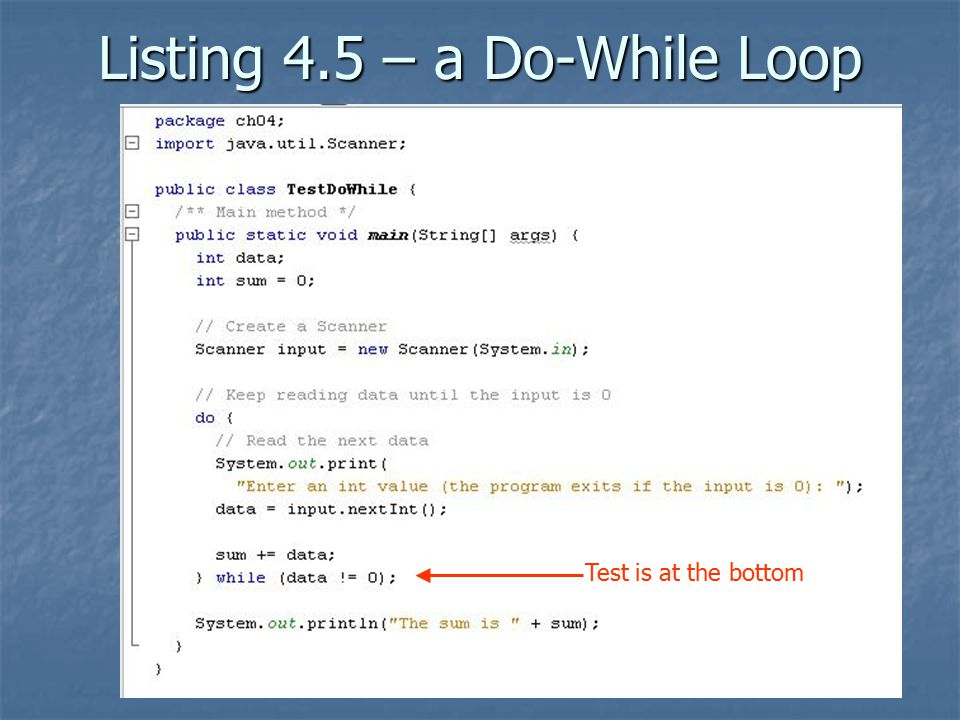Listing 4.5 – a Do-While Loop Test is at the bottom