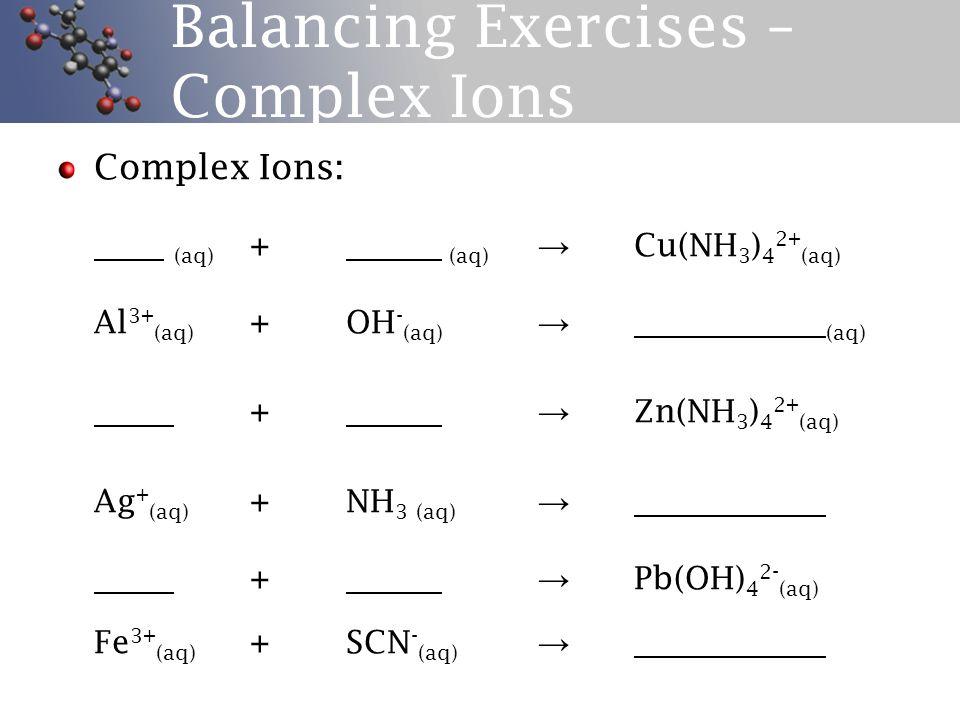 Balancing Exercises – Acid Reactions Acids + Carbonates: Na 2 CO 3(s) + HCl (aq) → K 2 CO 3(s) + HCl (aq) → CaCO 3(s) + HCl (aq) →