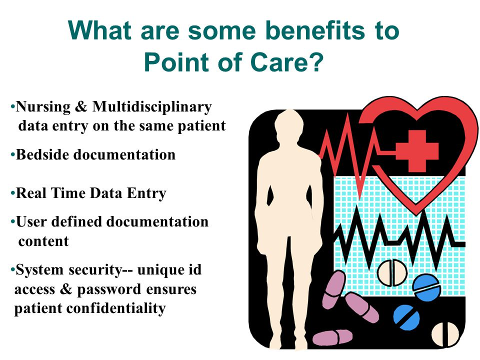 "Point-of-care is a general term defined as ""near the site of patient care"". The driving notion behind POC is to document immediately while you are wit"