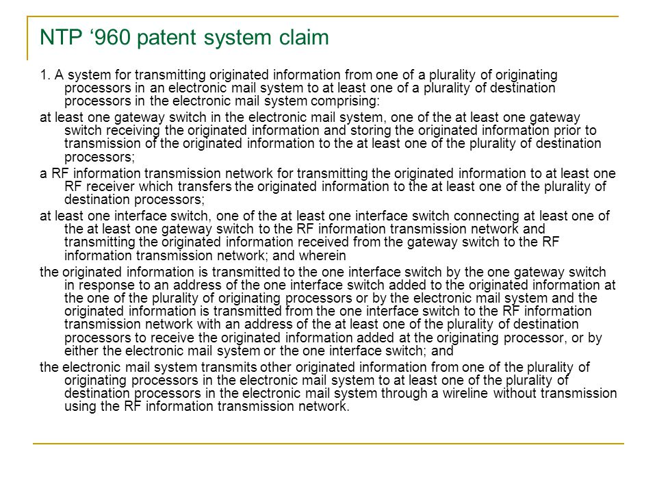 NTP '960 patent system claim 1. A system for transmitting originated information from one of a plurality of originating processors in an electronic ma