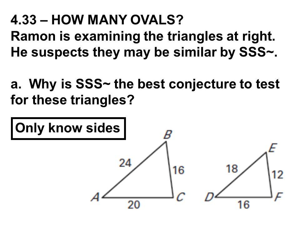 4.33 – HOW MANY OVALS.Ramon is examining the triangles at right.
