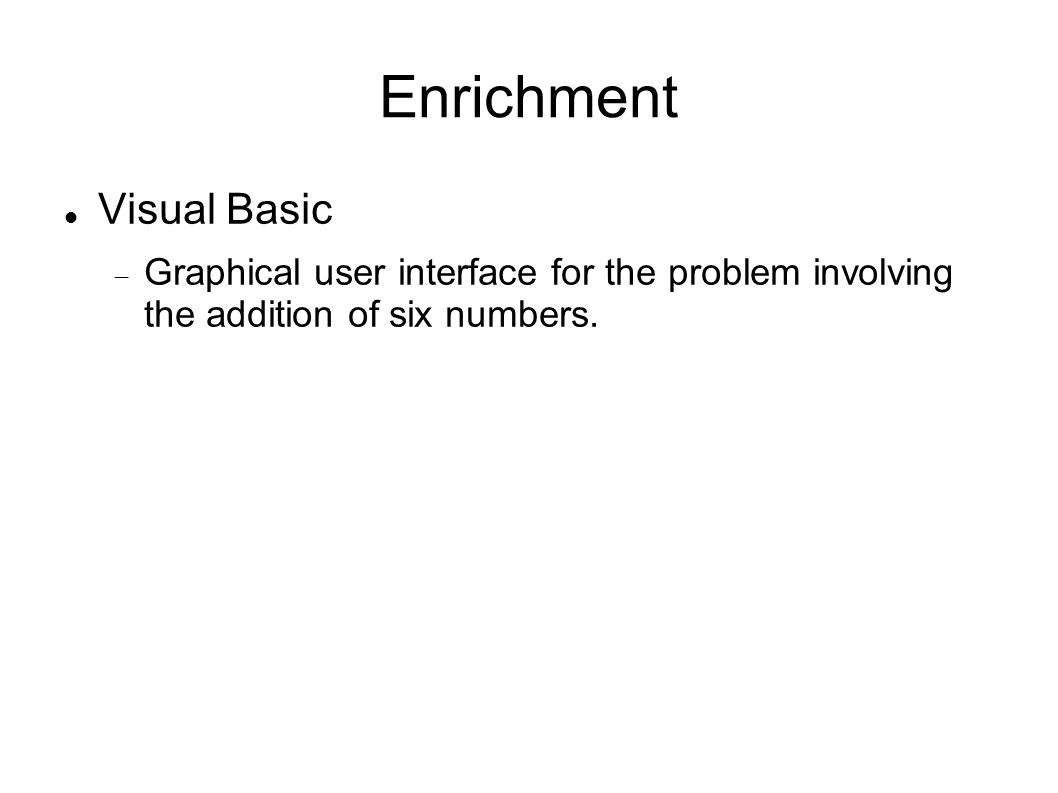 Enrichment Visual Basic  Graphical user interface for the problem involving the addition of six numbers.