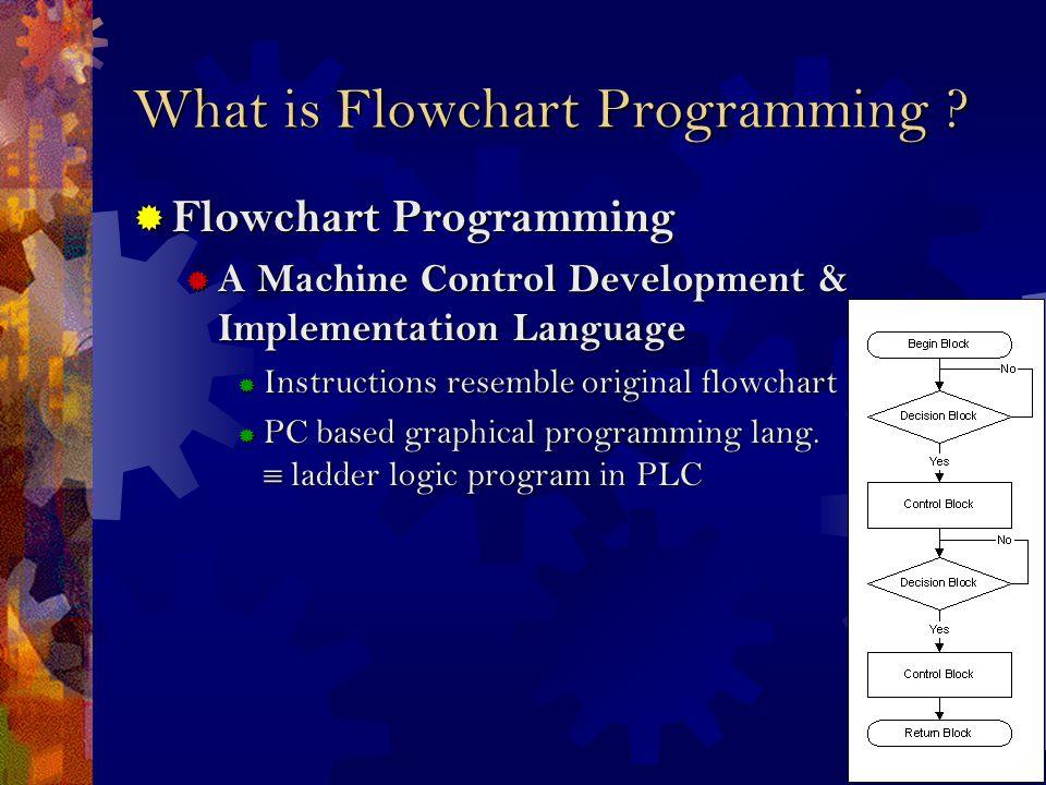 What is Flowchart Programming .
