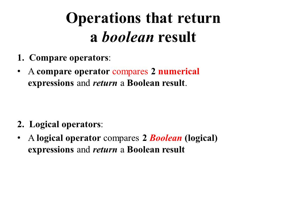 Operations that return a boolean result 1.
