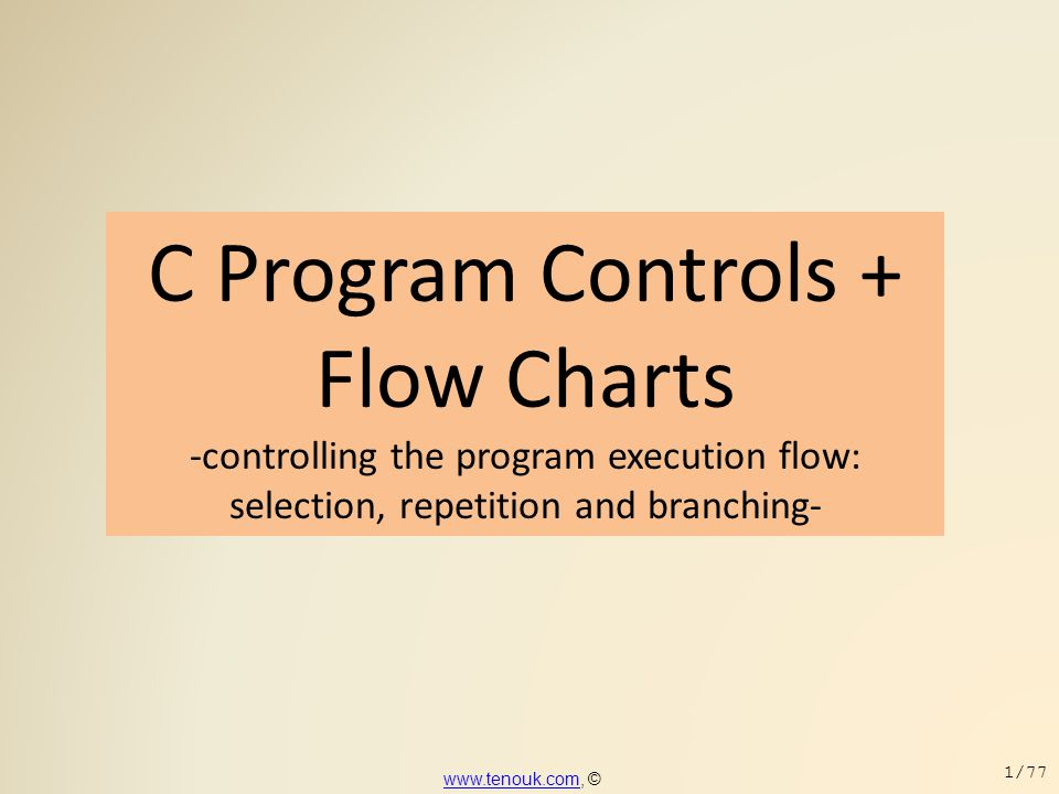 PROGRAM CONTROL  for loop is a very flexible construct.