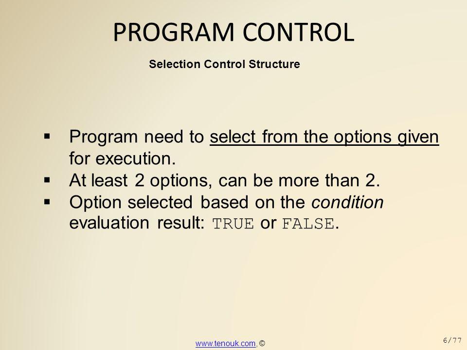 End of C Program Controls + Flow Charts www.tenouk.comwww.tenouk.com, © 77/77