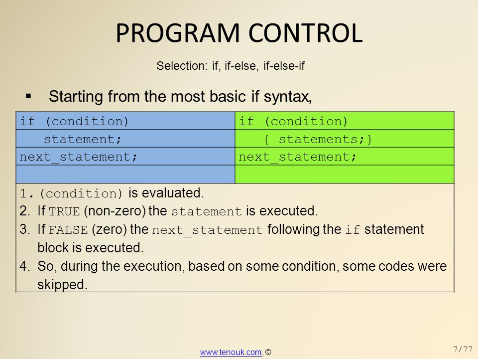 PROGRAM CONTROL  Another example, for(iNum = 2, nSum=0, nSum2 = 0; iNum <= 20; iNum = iNum + 2) { nSum = nSum + iNum; nSum2 = nSum2 + iNum * iNum; } printf( Sum of the first 20 even natural numbers = %d\n , nSum); printf( Sum of the square for the first 20 even natural numbers = %d , nSum2);  In this example, the for statement is a compound or block statement.