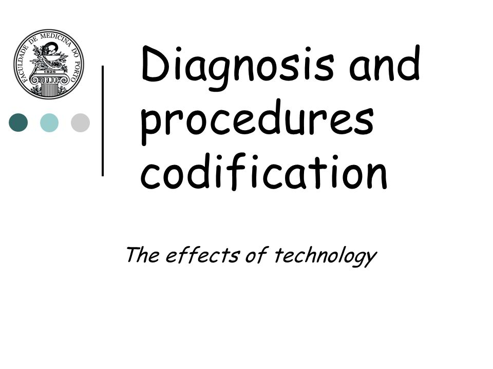 Diagnosis and procedures codification The effects of technology