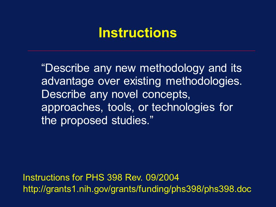 Instructions Describe any new methodology and its advantage over existing methodologies.