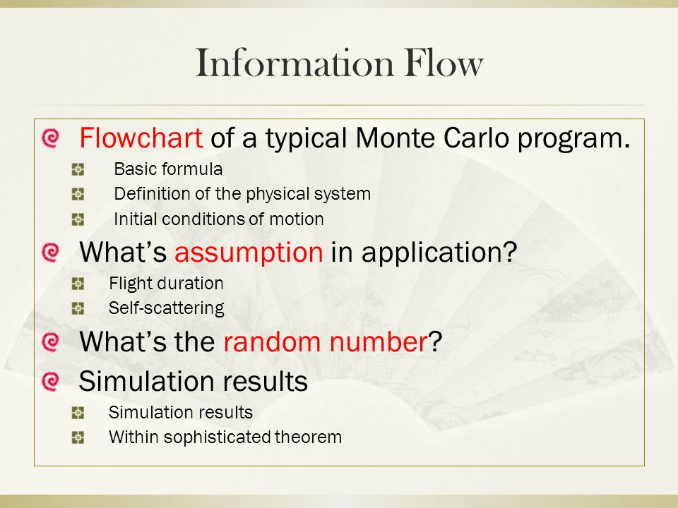 Information Flow Flowchart of a typical Monte Carlo program.