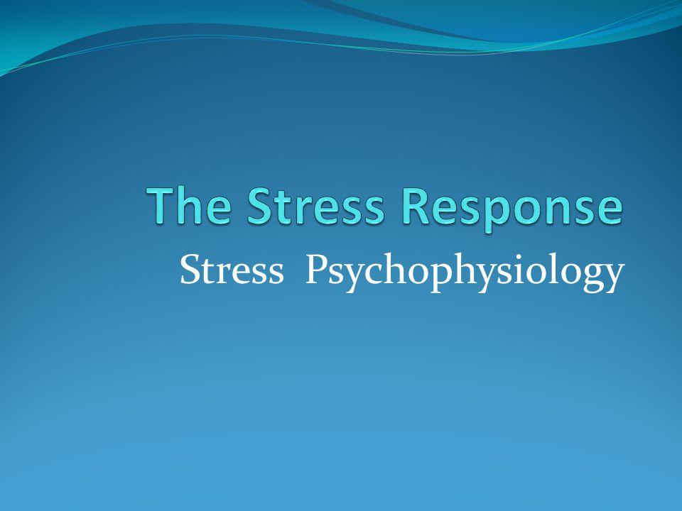 Stress Psychophysiology