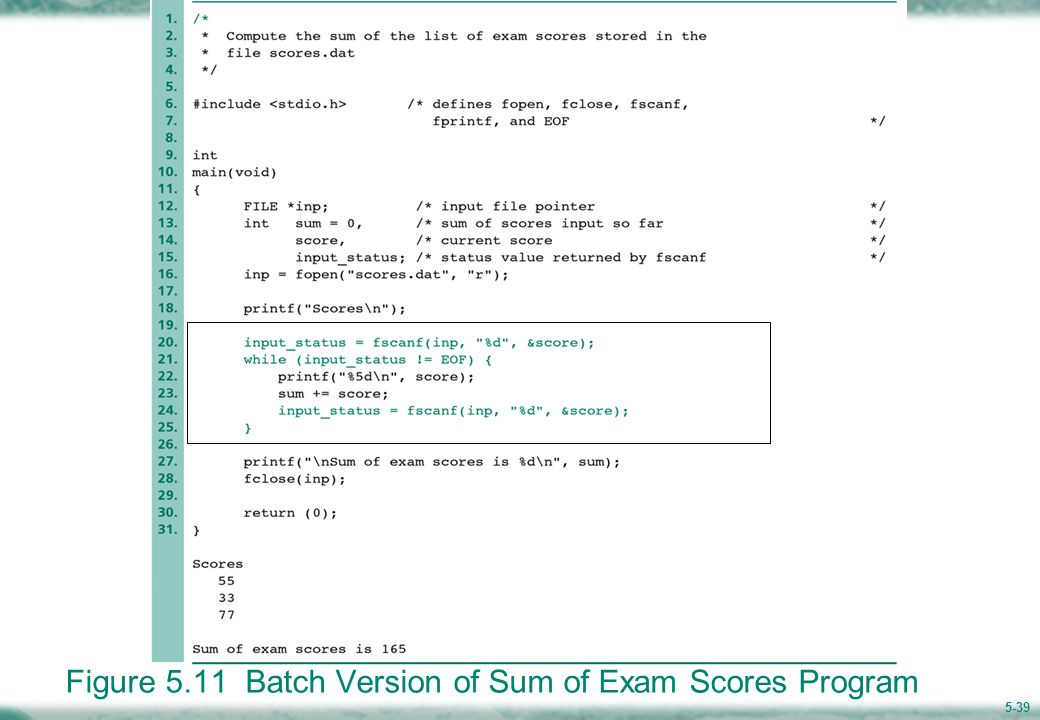 5-39 Figure 5.11 Batch Version of Sum of Exam Scores Program