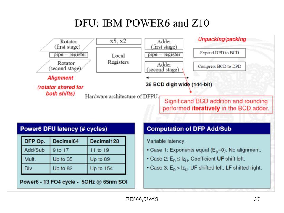 EE800, U of S37 DFU: IBM POWER6 and Z10