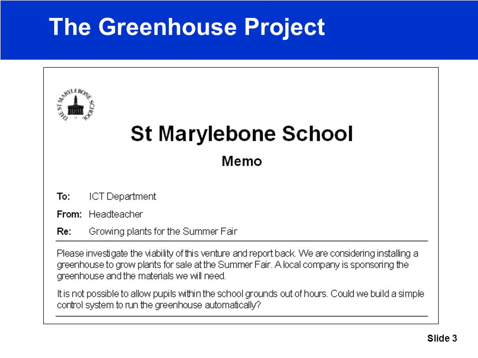 Slide 3 The Greenhouse Project
