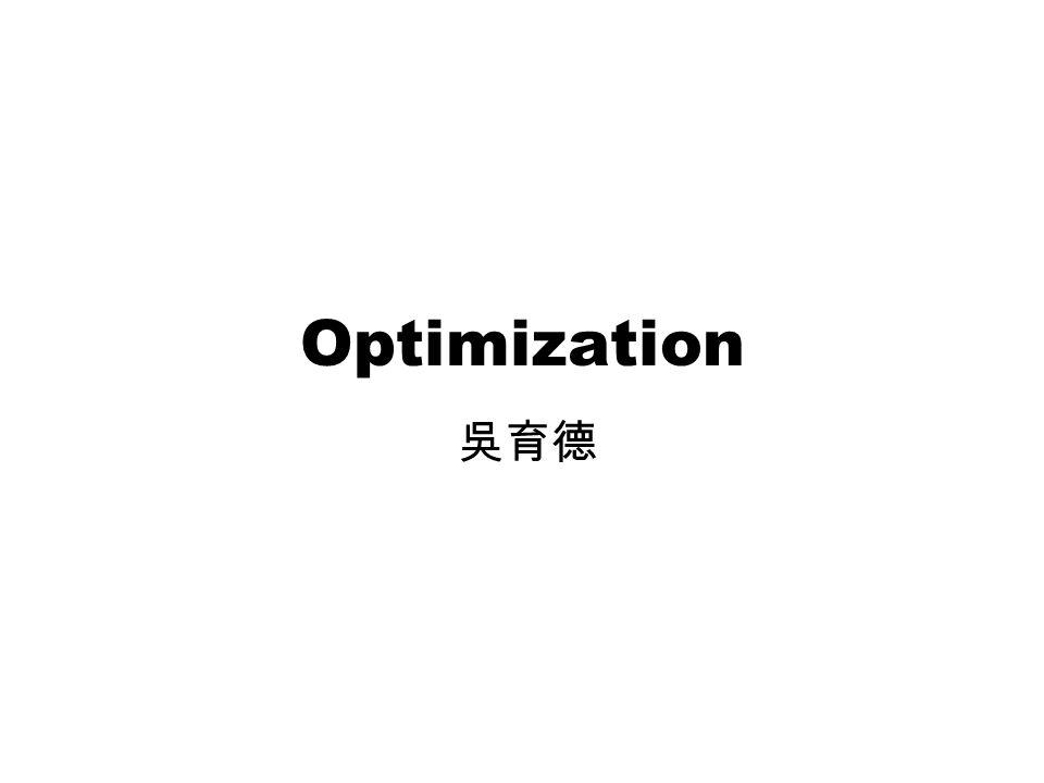 Optimization 吳育德