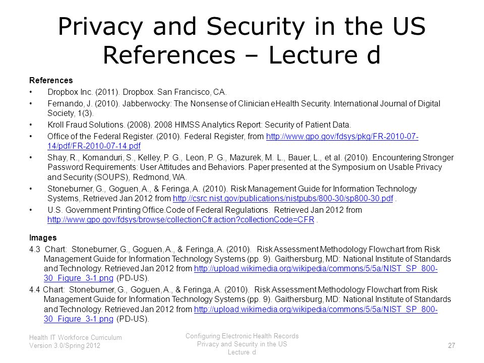 Privacy and Security in the US References – Lecture d References Dropbox Inc. (2011). Dropbox. San Francisco, CA. Fernando, J. (2010). Jabberwocky: Th