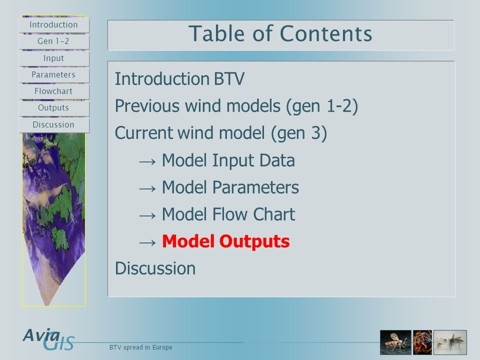 BTV spread in Europe Table of Contents Introduction BTV Previous wind models (gen 1-2) Current wind model (gen 3) → Model Input Data → Model Parameter
