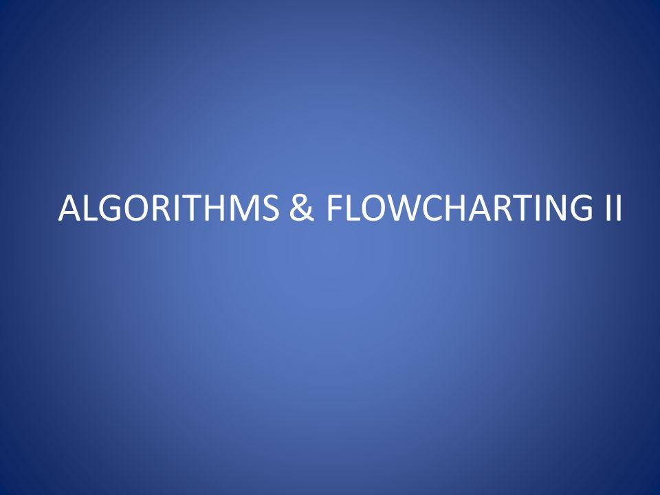 Flowchart & Tracing N1 N2 N3 Max N2>Max N3>Max Step1: 5 .