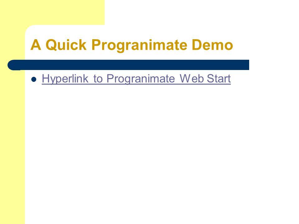 A Quick Progranimate Demo Hyperlink to Progranimate Web Start