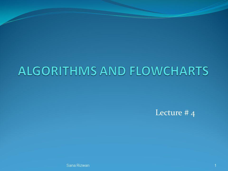 Lecture # 4 1Sana Rizwan