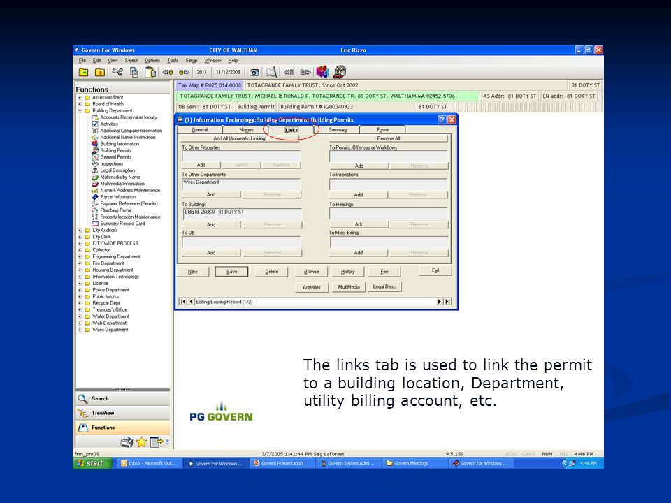The links tab is used to link the permit to a building location, Department, utility billing account, etc.