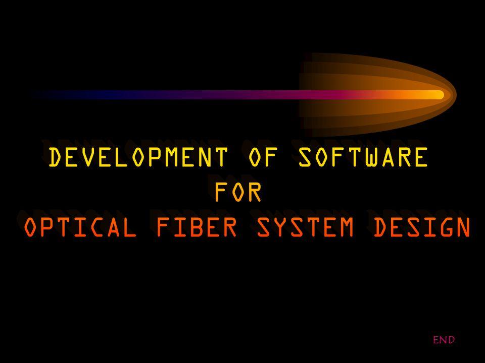 OPTICAL FIBER SYSTEM DESIGN SOFTWARE FLOWCHARTS DETECTOR /SOURCE/FIBER FLOWCHART BACK END