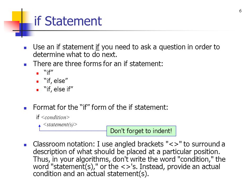 Flow of Control Flow of control – the order in which a program s statements are executed.