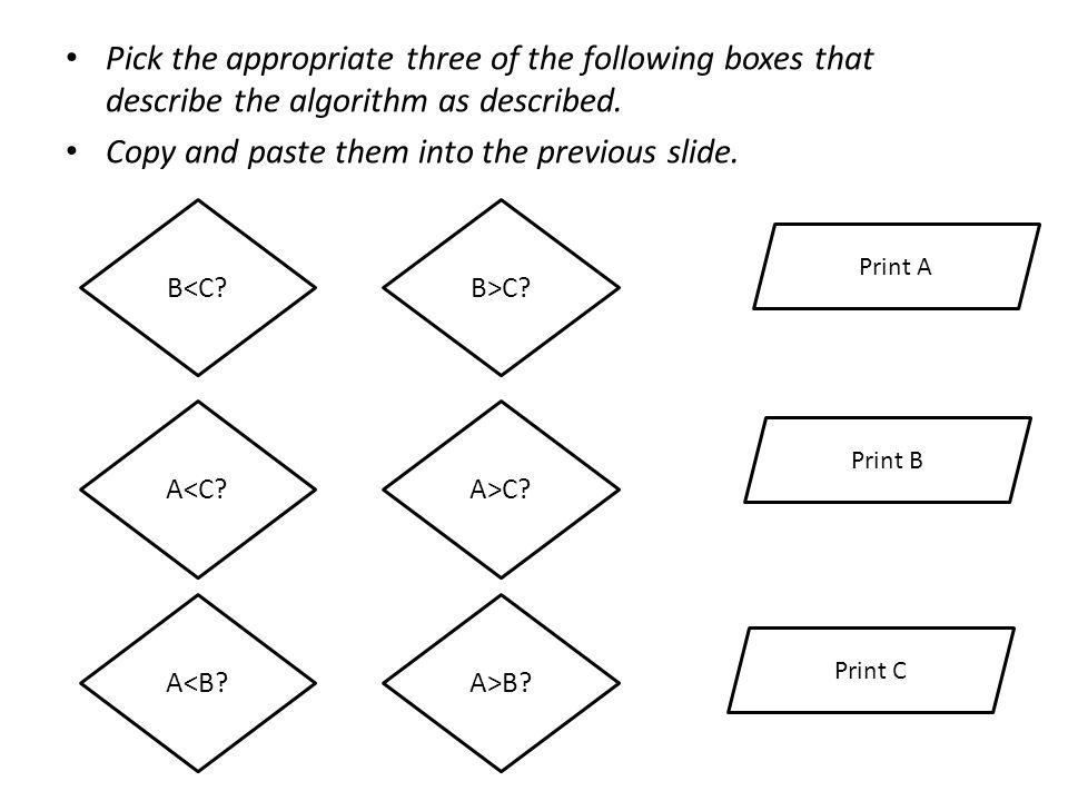 A>C.B>C. Print A Print C Print B A>B. A<C. B<C. A<B.
