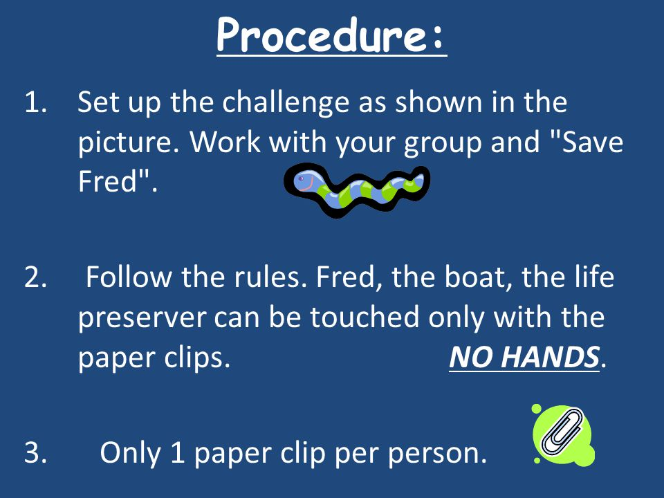 Procedure: 1.Set up the challenge as shown in the picture.