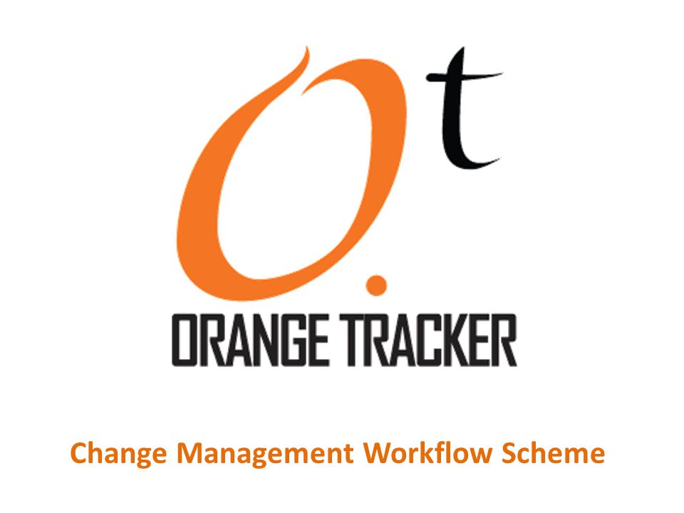 Change Management Workflow Scheme