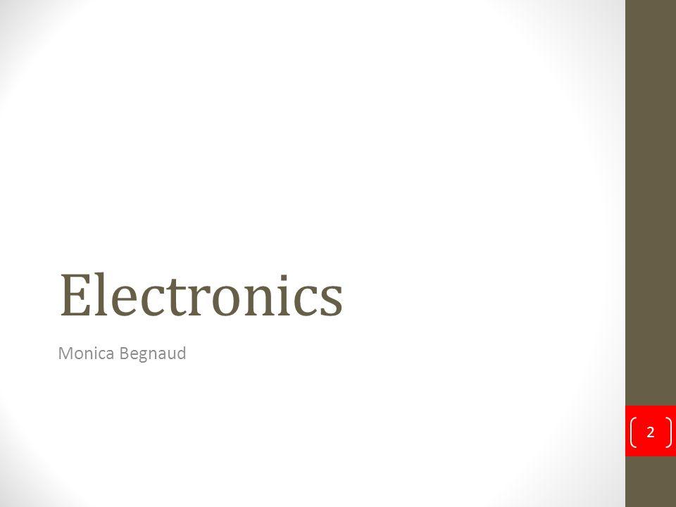 Electronics Monica Begnaud 2