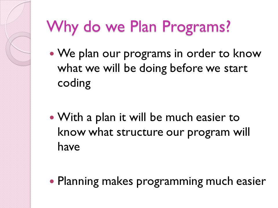 Why do we Plan Programs.