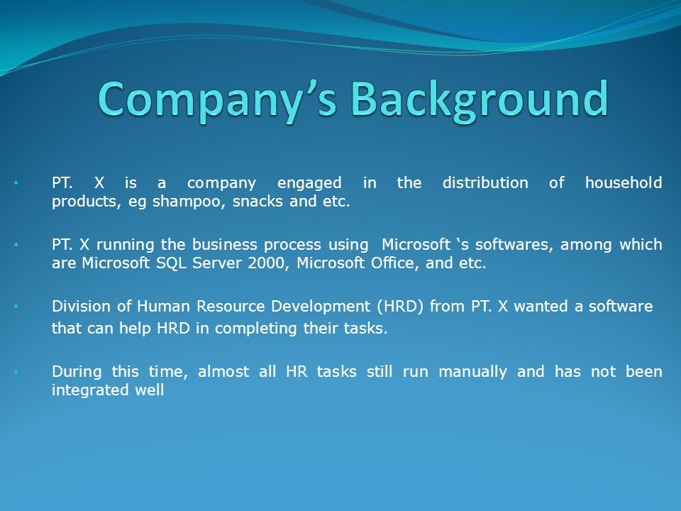 PT. X is a company engaged in the distribution of household products, eg shampoo, snacks and etc. PT. X running the business process using Microsoft '