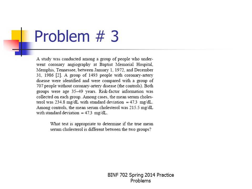 BINF 702 Spring 2014 Practice Problems Problem # 3